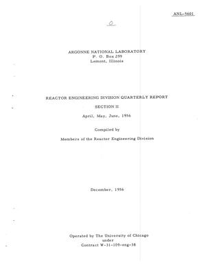 Primary view of object titled 'REACTOR ENGINEERING DIVISION QUARTERLY REPORT FOR APRIL, MAY, JUNE 1956. SECTION II'.
