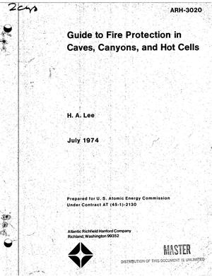 Primary view of object titled 'Guide to fire protection in caves, canyons, and hot cells'.