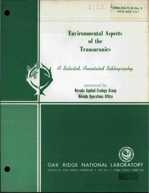 Primary view of object titled 'Environmental aspects of the transuranics: a selected, annotated bibliography'.