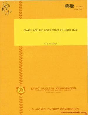 Primary view of object titled 'SEARCH FOR THE KOHN EFFECT IN LIQUID LEAD.'.