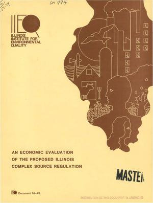 Primary view of object titled 'Economic evaluation of the proposed Illinois complex source regulation'.