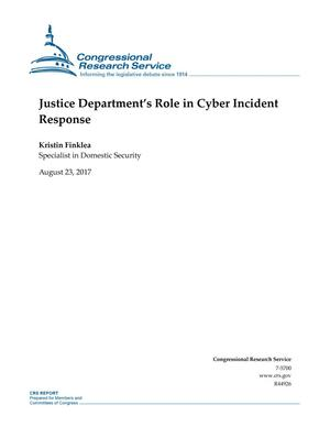 Primary view of object titled 'Justice Department''s Role in Cyber Incident Response'.