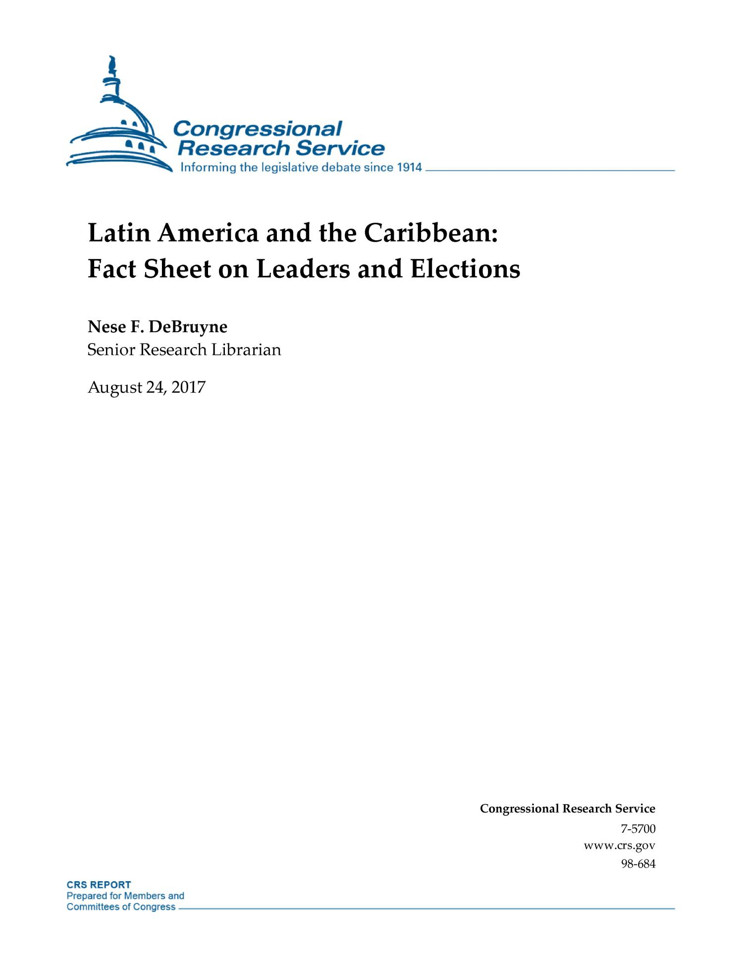 Latin America and the Caribbean: Fact Sheet on Leaders and Elections                                                                                                      [Sequence #]: 1 of 4