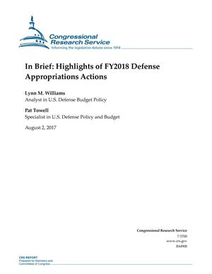 Primary view of object titled 'In Brief: Highlights of Fiscal Year 2018 Defense Appropriations Actions'.