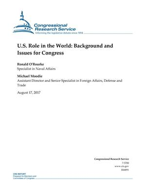 Primary view of object titled 'U.S. Role in the World: Background and Issues for Congress'.