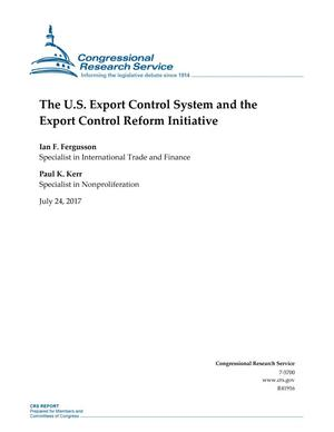 Primary view of object titled 'The U.S. Export Control System and the Export Control Reform Initiative'.
