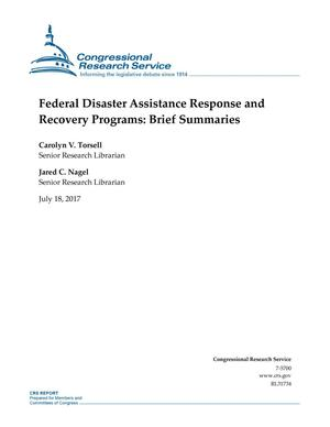 Primary view of object titled 'Federal Disaster Assistance Response and Recovery Programs: Brief Summaries'.