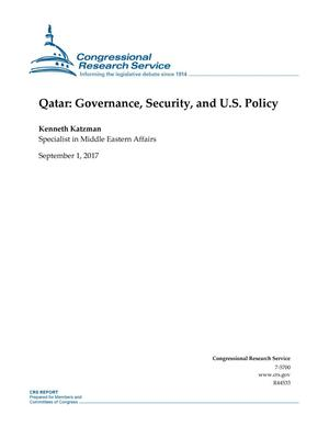 Primary view of object titled 'Quatar: Governance, Security, and U.S. Policy'.