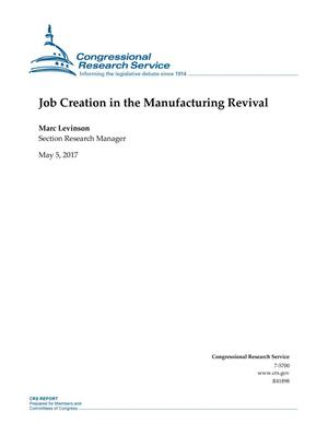 Primary view of object titled 'Job Creation in the Manufacturing Revival'.
