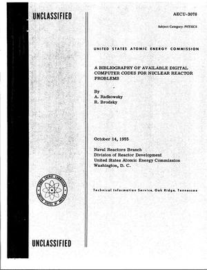 Primary view of object titled 'A Bibliography of Available Digital Computer Codes for Nuclear Reactor Problems'.