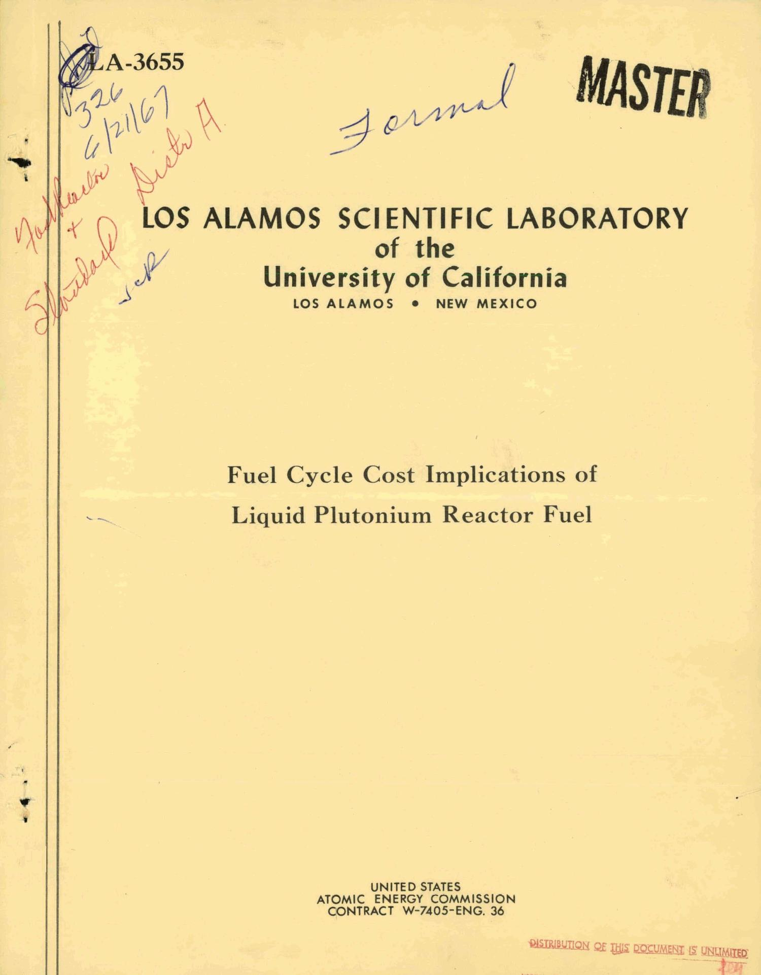 Fuel Cycle Cost Implications of Liquid Plutonium Reactor Fuel.                                                                                                      [Sequence #]: 1 of 110