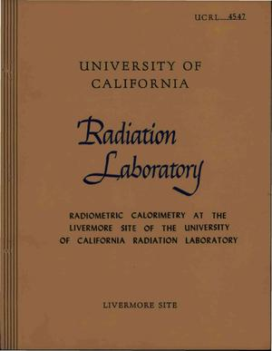 Primary view of object titled 'Radiometric Calorimetry at the Livermore Site of the University of California Radiation Laboratory'.