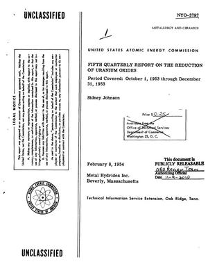 Primary view of object titled 'FIFTH QUARTERLY REPORT ON THE REDUCTION OF URANIUM OXIDES. Period Covered: October 1, 1953 through December 31, 1953'.