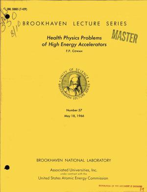 Primary view of object titled 'HEALTH PHYSICS PROBLEMS OF HIGH ENERGY ACCELERATORS.'.