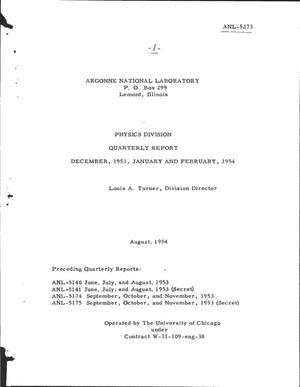 Primary view of object titled 'PHYSICS DIVISION QUARTERLY REPORT FOR DECEMBER 1953, JANUARY AND FEBRUARY 1954'.