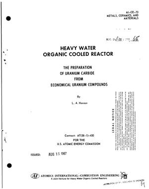 Primary view of object titled 'HEAVY WATER ORGANIC COOLED REACTOR. THE PREPARATION OF URANIUM CARBIDE FROM ECONOMICAL URANIUM COMPOUNDS.'.