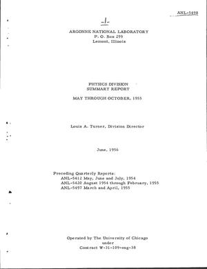Primary view of object titled 'PHYSICS DIVISION SUMMARY REPORT FOR MAY THROUGH OCTOBER 1955'.