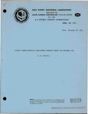 Primary view of object titled 'Isotopic power materials development progress report for December 1971'.