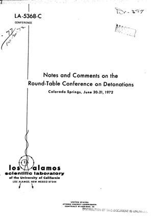 Primary view of object titled 'Notes and comments on the round-table conference on detonations, Colorado Springs, June 20-21, 1972'.