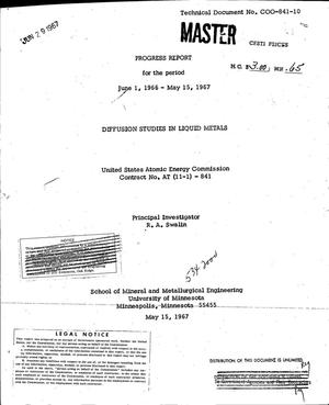 Primary view of object titled 'DIFFUSION STUDIES IN LIQUID METALS. Progress Report, June 1, 1966--May 15, 1967.'.