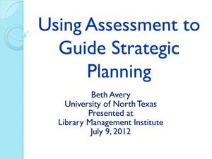 Primary view of object titled 'Using Assessment to Guide Strategic Planning'.