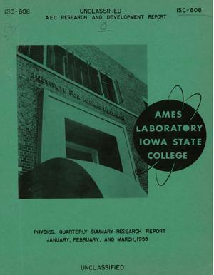 Primary view of object titled 'QUARTERLY SUMMARY RESEARCH REPORT IN PHYSICS FOR JANUARY, FEBRUARY, AND MARCH 1955'.