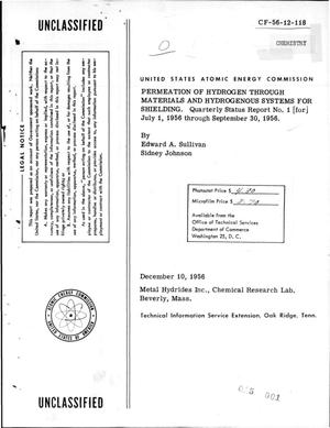 Primary view of object titled 'Permeation of Hydrogen Through Materials and Hydrogenous Systems for Shielding. Quarterly Status Report No. 1 for July 1, 1956 Through September 30, 1956'.