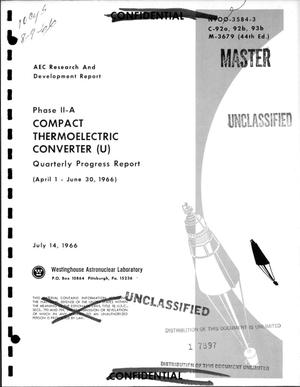 Primary view of object titled 'Compact thermoelectric converter. Phase II-A. Quarterly progress report, April 1--June 30, 1966'.