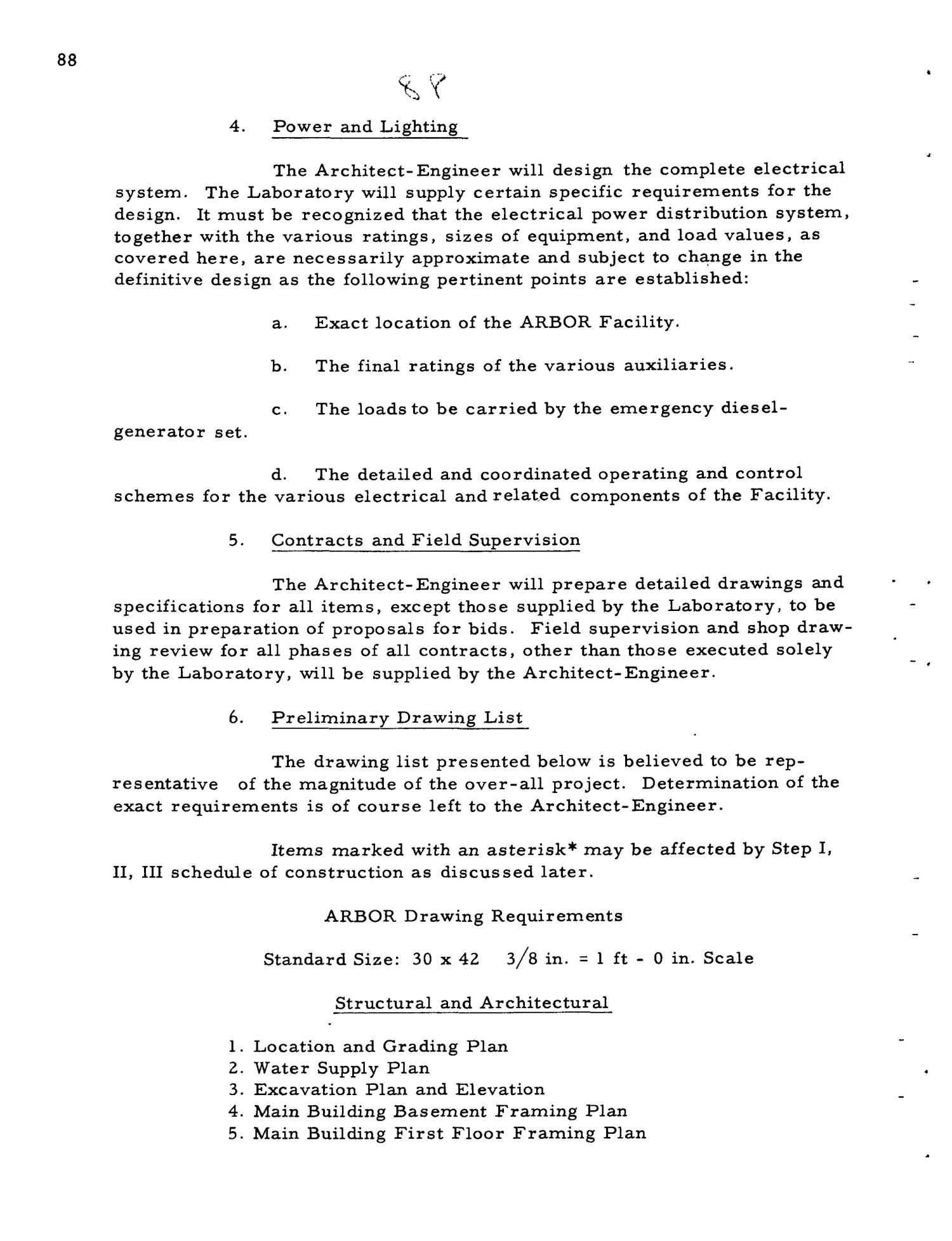 PRELIMINARY DESIGN REQUIREMENTS ARGONNE BOILING REACTOR (ARBOR) FACILITY. Revision I                                                                                                      [Sequence #]: 90 of 161