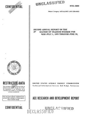 Primary view of object titled 'Second Annual Report on the Preparation of Uranium Hydride. Period Covered: July 1, 1953 Through June 30, 1954'.