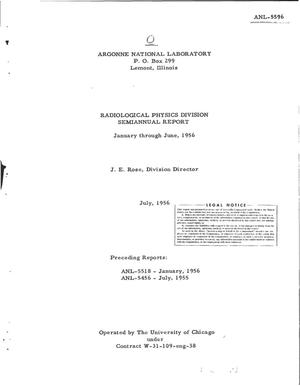 Primary view of object titled 'RADIOLOGICAL PHYSICS DIVISION SEMIANNUAL REPORT FOR JANUARY THROUGH JUNE 1956'.