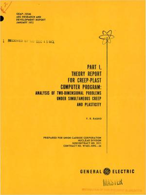 Primary view of object titled 'Part I. Theory report for CREEP-PLAST computer program: analysis of two- dimensional problems under simultaneous creep and plasticity'.