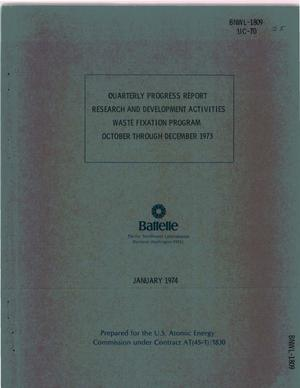 Primary view of object titled 'Research and development activities waste fixation program. Quarterly progress report, October--December 1973'.