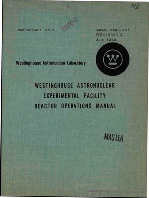Primary view of object titled 'Westinghouse Astronuclear Experimental Facility reactor operations manual'.
