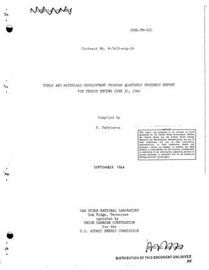 Primary view of object titled 'Fuels and materials development program quarterly progress report for period ending June 30, 1964'.