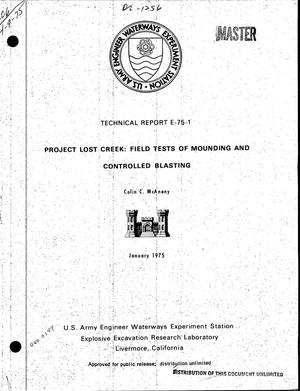 Primary view of object titled 'Project Lost Creek: field tests of mounding and controlled blasting'.