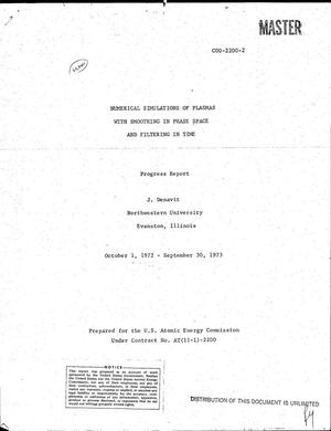 Primary view of object titled 'Numerical simulations of plasmas with smoothing in phase space and filtering in time. Progress report, October 1, 1972--September 30, 1973'.