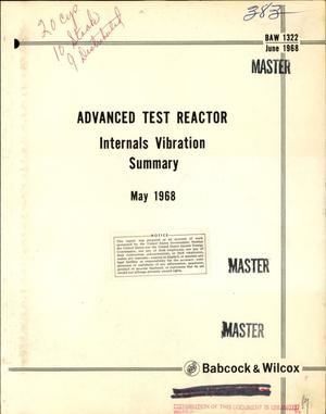 Primary view of object titled 'Advanced test reactor internals vibration summary, May 1968'.