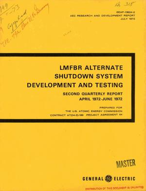 Primary view of object titled 'LMFBR alternate shutdown system development and testing. Second quarterly report, April 1972--June 1972'.