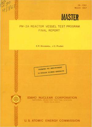 Primary view of object titled 'PM-2A REACTOR VESSEL TEST PROGRAM. Final Report.'.