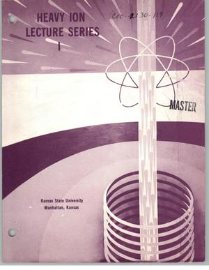 Primary view of object titled 'Heavy ion lecture series. Volume I'.