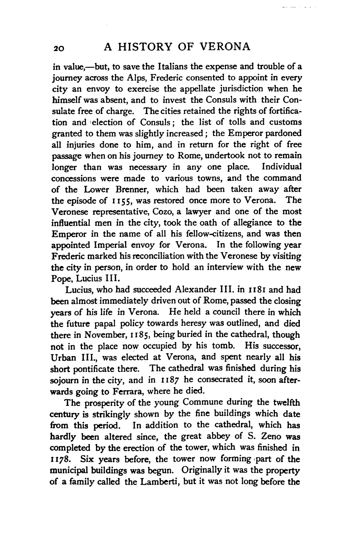 A history of Verona, by A. M. Allen.  Edited by Edward Armstrong, with twenty illustrations and three maps.                                                                                                      [Sequence #]: 36 of 493