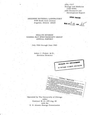 Primary view of object titled 'HEALTH DIVISION GAMMA-RAY SPECTROSCOPY GROUP ANNUAL REPORT, JULY 1964 TO JUNE 1965.'.