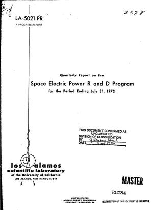 Primary view of object titled 'QUARTERLY REPORT ON THE SPACE ELECTRIC POWER R AND D PROGRAM FOR THE PERIOD ENDING JULY 31, 1972.'.