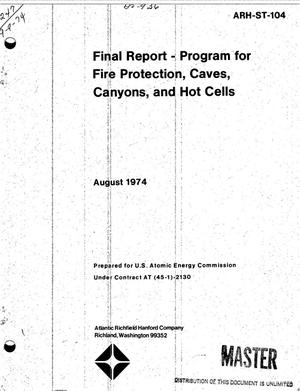 Primary view of object titled 'Final report: program for fire protection, caves, canyons, and hot cells'.