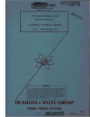 Primary view of object titled 'Nuclear Merchant Ship Reactor Project Quarterly Technical Report for July- September 1958'.