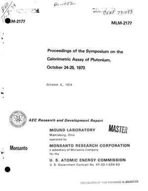 Primary view of object titled 'Proceedings of the symposium on the calorimetric assay of plutonium, October 24--25, 1973'.
