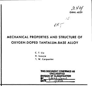 Primary view of object titled 'MECHANICAL PROPERTIES AND STRUCTURE OF OXYGEN-DOPED TANTALUM-BASE ALLOY.'.