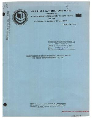 Primary view of object titled 'ISOTOPE KILOWATT PROGRAM QUARTERLY PROGRESS REPORT FOR PERIOD ENDING SEPTEMBER 30, 1971.'.