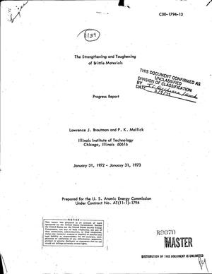 Primary view of object titled 'Strengthening and toughening of brittle materials. Progress report, January 31, 1972--January 31, 1973'.